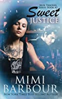 Sweet Justice (Mob Tracker) (Volume 2)
