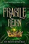 Fragile Reign