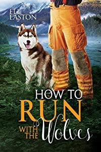 How to Run with the Wolves (Howl at the Moon #5)