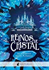 Reinos de cristal (Marabilia, #5)