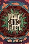 Download ebook Doorways to the Deadeye by Eric J. Guignard