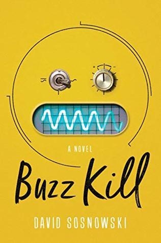 Buzz Kill: A Novel