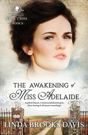 The Awakening of Miss Adelaide by Linda Brooks Davis