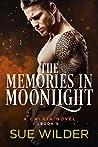 The Memories in Moonlight (Enforcer's Legacy, #5)