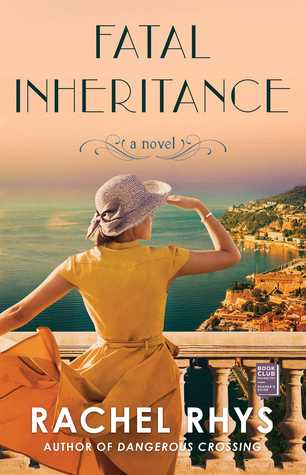 Fatal Inheritance by Rachel Rhys