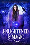 Enlightened by Magic (Guardians of Magic #2)