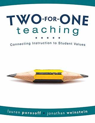 Two-for-One Teaching: Connecting Instruction to Student Values (Integrate Social-Emotional Learning into Academic Instruction)