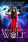 Once Upon A Wolf (Everafter Academy, #1)