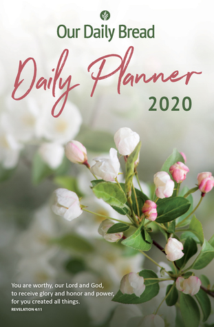 Our Daily Bread January 2020 Calendar -Wall Our Daily Bread Daily Planner 2020 by Our Daily Bread Ministries