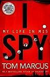 I Spy: My Life in MI5