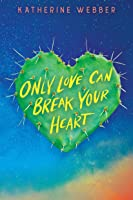 Only Love Can Break Your Heart