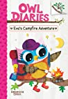 Eva's Campfire Adventure: Branches Book (Owl Diaries #12)
