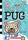 Pug's Snow Day (Diary of a Pug #2)