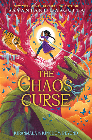 The Chaos Curse (Kiranmala and the Kingdom Beyond #3)