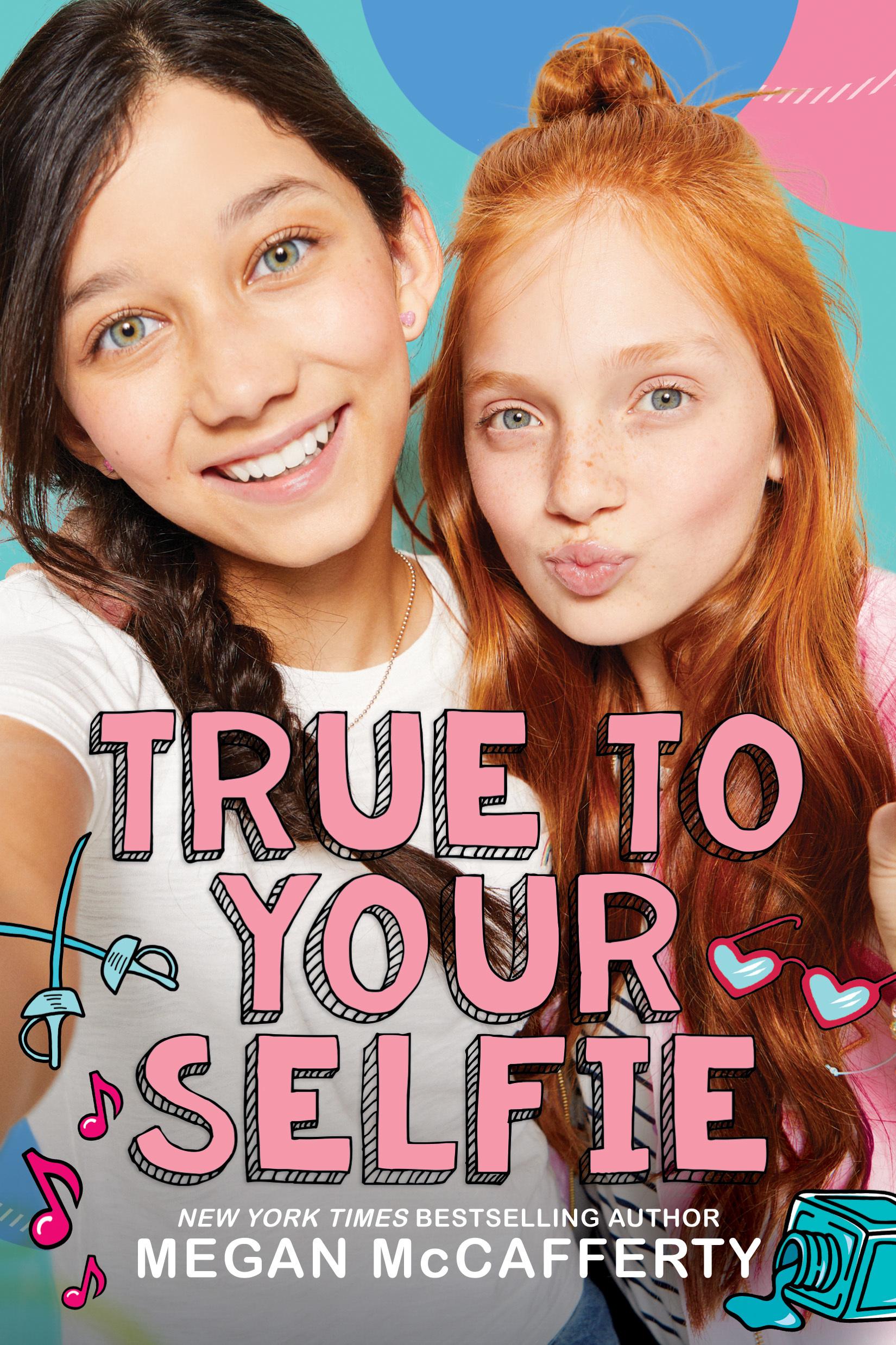 True to Your Selfie