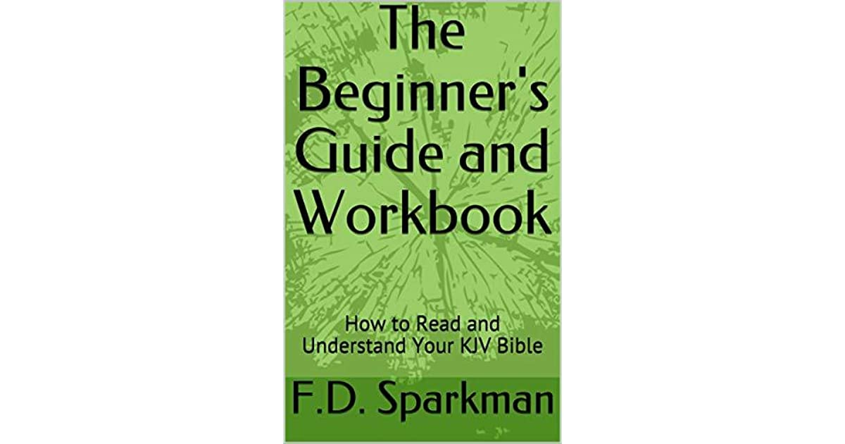 The Beginner's Guide and Workbook: How to Read and