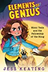 Nikki Tesla and the Fellowship of the Bling (Elements of Genius, #2)