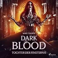 Dark Blood – Tochter der Finsternis