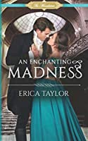 An Enchanting Madness (The Macalisters)