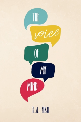 The Voice of My Mind by T A Fish