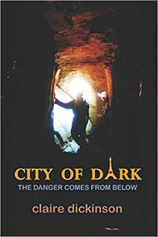 City of Dark by Claire Dickinson