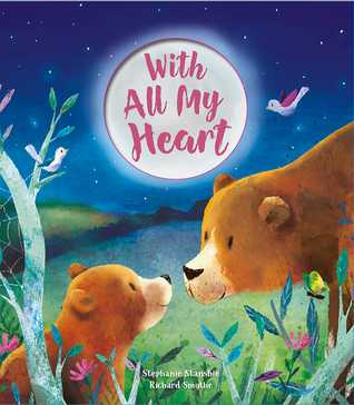 With All My Heart by Stephanie Stansbie