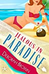 Jealous in Paradise (Paradise #18)
