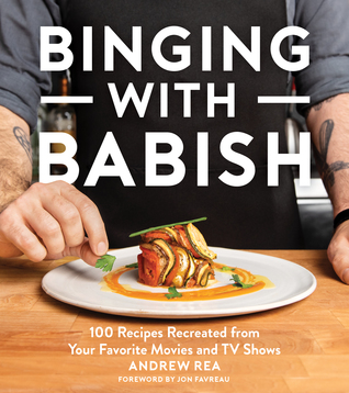 Binging with Babish by Andrew Rea