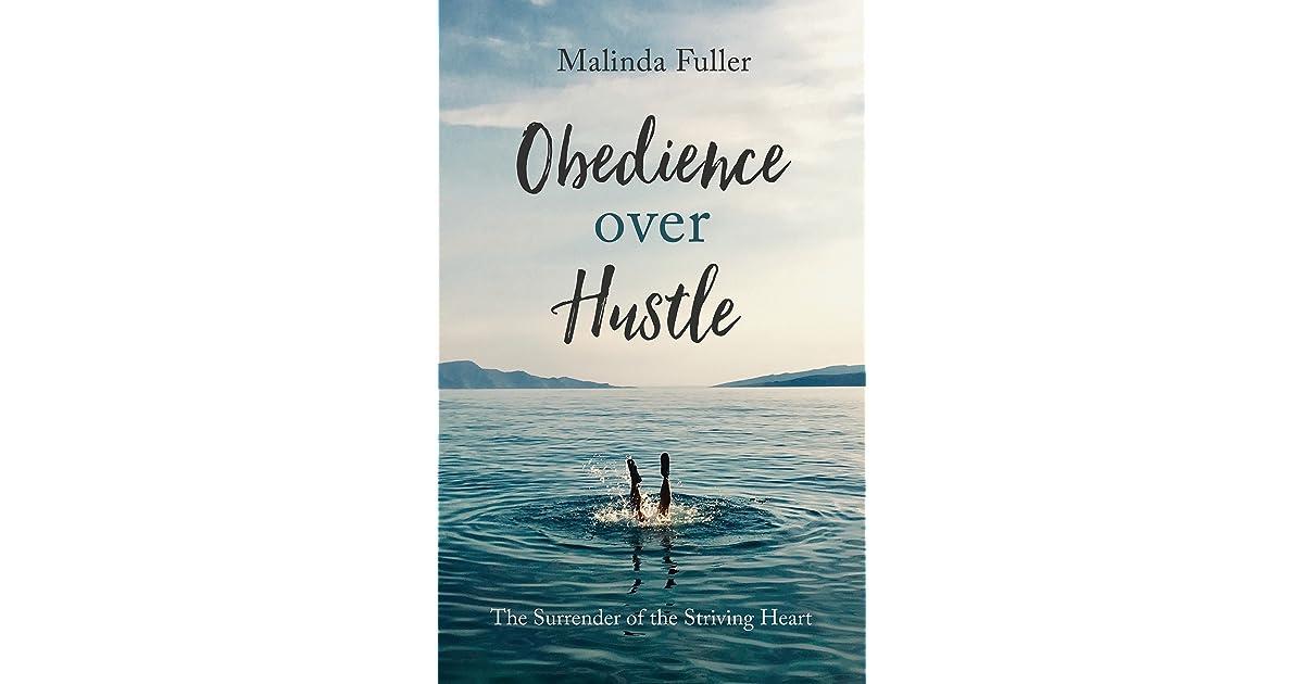 Image result for malinda fuller obedience over hustle