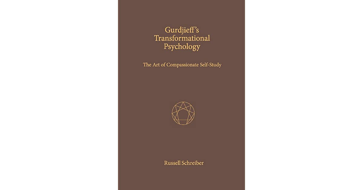 Gurdjieff's Transformational Psychology: The Art of