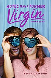 Notes from a Former Virgin: Junior Year (Chloe Snow's Diary, #3)