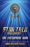 The Enterprise War by John Jackson Miller