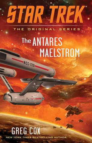 The Antares Maelstrom by Greg Cox