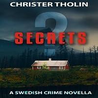 Secrets? (Stockholm Sleuth #2)