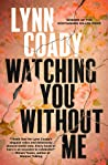 Watching You Without Me audiobook download free