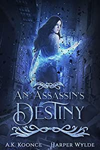 An Assassin's Destiny (The Huntress #3)