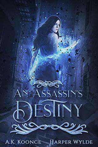 An Assassin's Destiny (The Huntress Series Book 3)