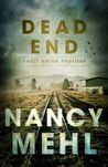 Dead End (Kaely Quinn Profiler, #3)