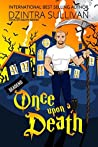 Once Upon a Death (Days of Death #1)