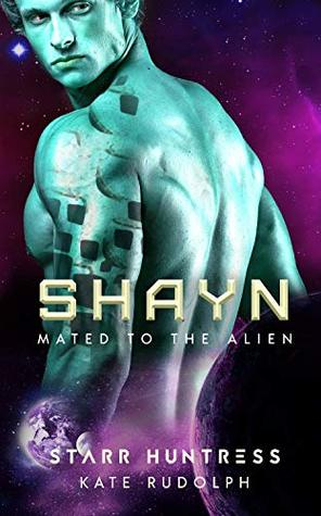 Shayn (Mated to the Alien, #7)