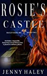 Rosie's Castle (Bailey Rose, M.D. Book 2)