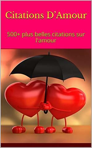 Citations Damour 500 Plus Belles Citations Sur Lamour By