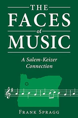 The Faces of Music: A Salem-Keizer Connection