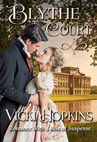 Blythe Court: Romance With a Kiss of Suspense
