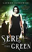 Sere from the Green (The Shape Shifter Chronicles #1)