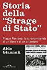 """Storia della """"Strage di Stato"""": Piazza Fontana: la strana vicenda di un libro e di un attentato"""