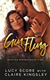 Gin Fling (Bootleg Springs, #5)