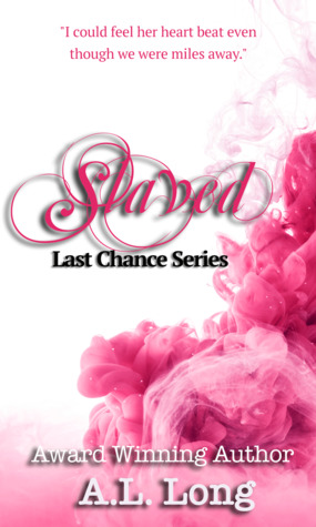 Slaved: Last Chance Series