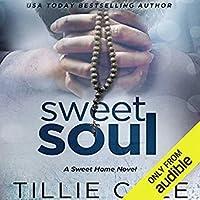 Sweet Soul (Sweet Home, #4; Carillo Boys, #3)