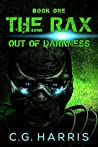 The Rax -- Out of Darkness: Book One